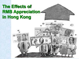 The Effects of  RMB Appreciation in Hong Kong