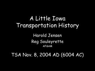 A Little Iowa  Transportation History