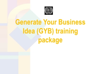 Generate Your Business Idea (GYB) training package