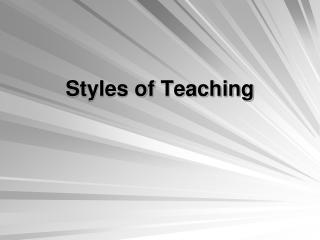Styles of Teaching