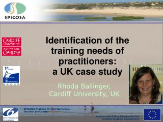 Identification of the training needs of practitioners:  a UK case study