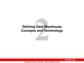Defining Data Warehouse  Concepts and Terminology