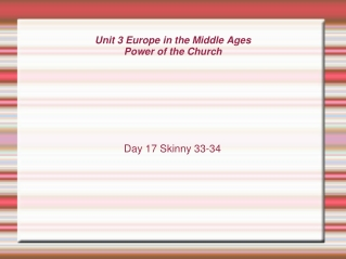 Unit 3 Europe in the Middle Ages Power of the Church