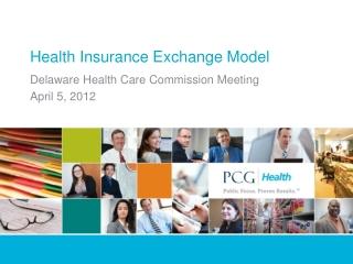 Health Insurance Exchange Model