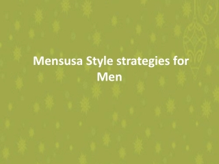 Mensusa Style strategies for Men
