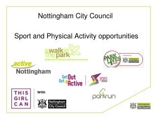 Nottingham City Council  Sport and Physical Activity opportunities