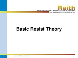 Basic Resist Theory