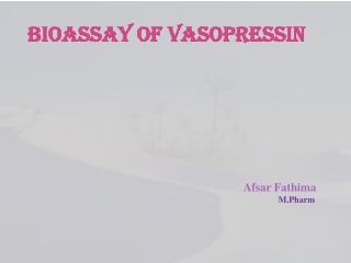 BIOASSAY OF VASOPRESSIN