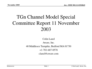 TGn Channel Model Special Committee Report 11 November 2003