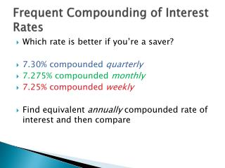 Frequent Compounding of Interest Rates