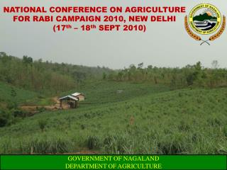 NATIONAL CONFERENCE ON AGRICULTURE FOR RABI CAMPAIGN 2010, NEW DELHI     17th   18th SEPT 2010