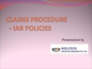 CLAIMS PROCEDURE   - IAR POLICIES