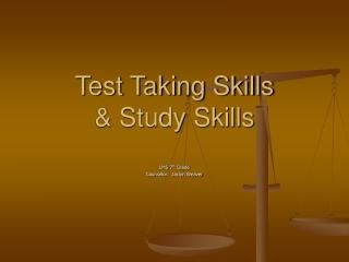 Test Taking Skills & Study Skills