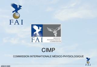 CIMP  COMMISSION INTERNATIONALE MÉDICO-PHYSIOLOGIQUE