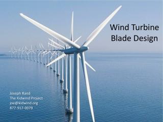 Wind Turbine Blade Design