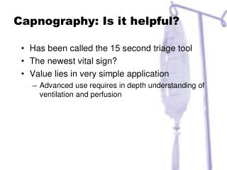 Capnography: Is it helpful?