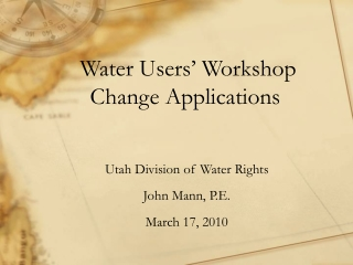 Water Users' Workshop  Change Applications