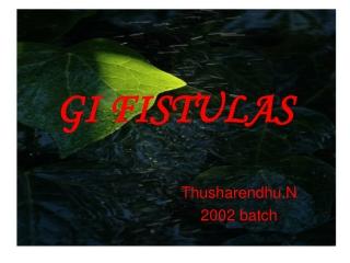 GI FISTULAS