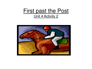 First past the Post Unit 4 Activity 2