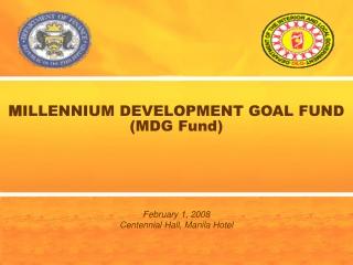 M ILLENNIUM DEVELOPMENT GOAL FUND  (MDG Fund)