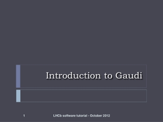Introduction to Gaudi