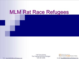 Introduction to MLM Rat Race Refugees