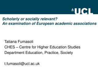 Scholarly or socially relevant?  An examination of European academic associations