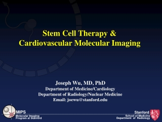 Stem Cell Therapy &  Cardiovascular Molecular Imaging