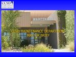 CCSD MAINTENANCE DEPARTMENT  MASTER BRIEF
