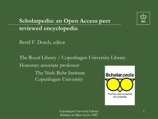 Scholarpedia: an Open Access peer reviewed encyclopedia