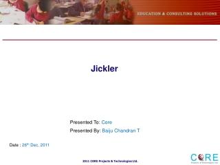 Jickler