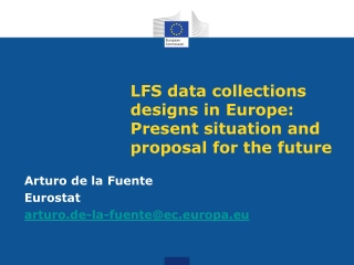 LFS data collections designs in Europe: Present situation and proposal for the future
