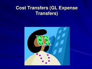 Cost Transfers (GL Expense Transfers)