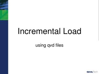 Incremental Load