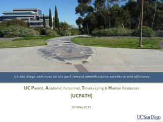 UC San Diego continues on the path toward administrative excellence and efficiency