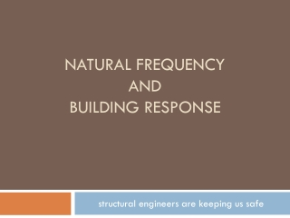 Natural frequency  and  building response