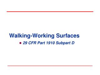 Walking-Working Surfaces