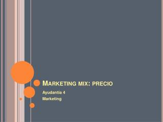 Marketing mix: precio