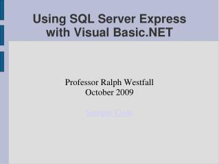 Using SQL Server Express  with Visual Basic.NET