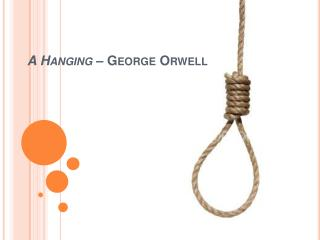 A Hanging  – George Orwell