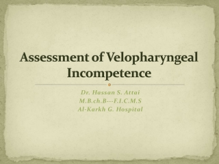 Assessment  of Velopharyngeal Incompetence