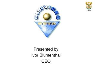 Presented by  Ivor Blumenthal  CEO
