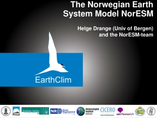 The Norwegian Earth  System Model NorESM