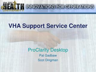 VHA Support Service Center