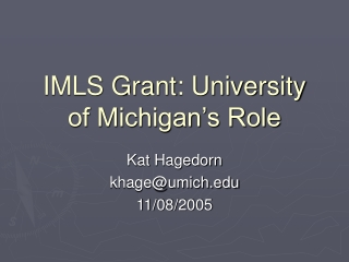 IMLS Grant: University of Michigan's Role