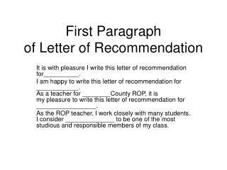 First Paragraph of Letter of Recommendation