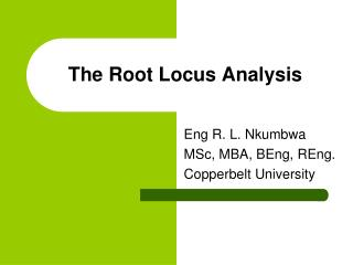 The Root Locus Analysis
