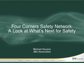 Four Corners Safety Network : A Look at What's Next for Safety