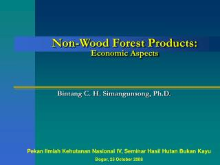 Non-Wood Forest Products: Economic Aspects