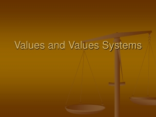 Values and Values Systems
